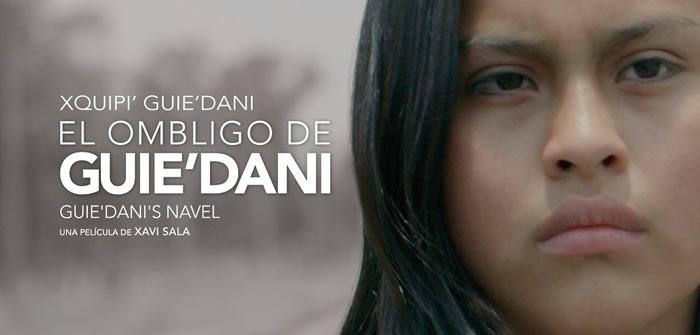 A conversation with Xavi Sala director of GUIE'DANI'S NAVEL (Hola Mexico)
